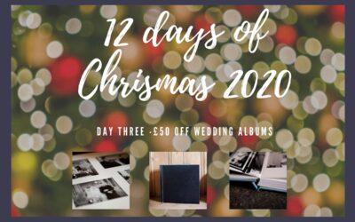 12 days of Christmas – Day Three – £50 off a wedding album